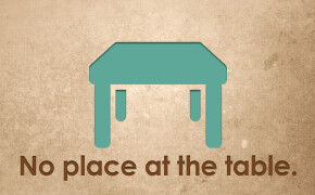 No Place at the Table
